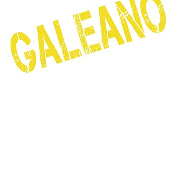 it is GALEANO thing you wouldn't understand by Bestselling