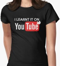I learnt it on youtube T-Shirt