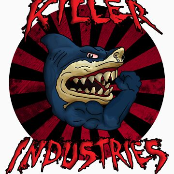 Killer iNdustries - Sharks of the Street. by K--I