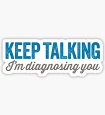 Keep talking 2 Sticker