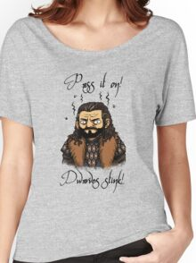 Dwarves stink! Women's Relaxed Fit T-Shirt
