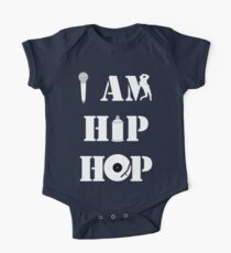 I Am Hip Hop One Piece - Short Sleeve