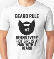 Beard RUle #7 Behind Every Hot Girl Is A Man With A Beard T-Shirt