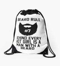 Beard RUle #7 Behind Every Hot Girl Is A Man With A Beard Drawstring Bag
