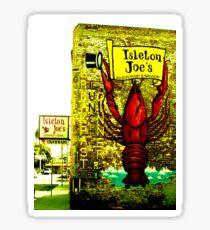 Isleton Joe's Restaurant & Saloon Sticker