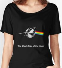 The Shark Side of the Moon Women's Relaxed Fit T-Shirt