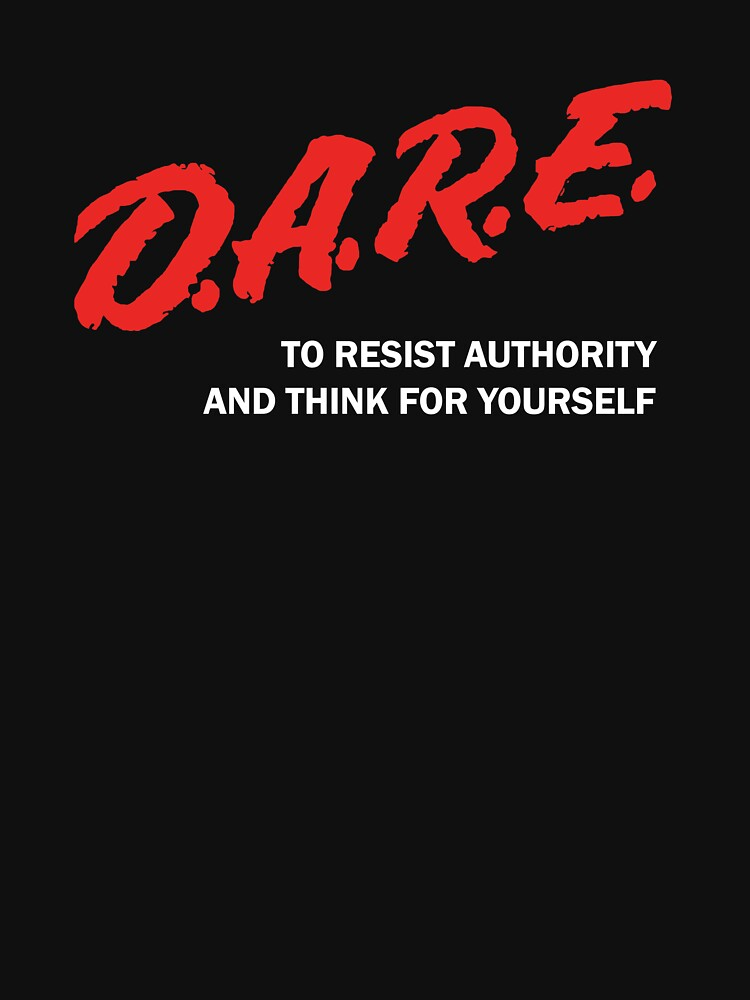 DARE TO RESIST AUTHORITY by MichaelWalters
