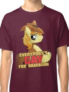 Gay for Braeburn Shirt (My Little Pony: Friendship is Magic) Classic T-Shirt