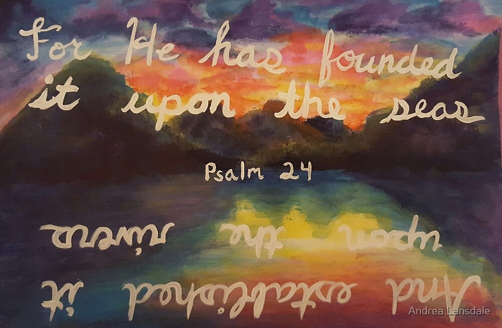 Psalms 24:3 by Andrea Lansdale