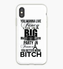 Fancy Mansion Party France Better Work Bitch Britney iPhone Case