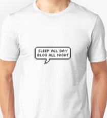 Sleep All Day, Blog All Night Slim Fit T-Shirt