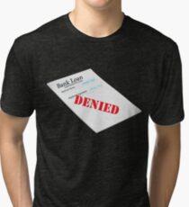Human Torch Bank Loan Tri-blend T-Shirt