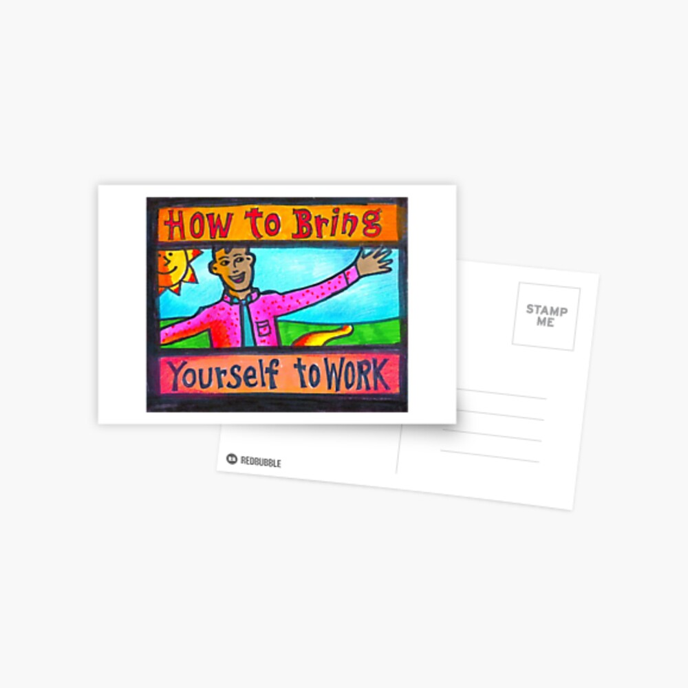How to Bring Yourself to Work Notecard or Print Postkarte
