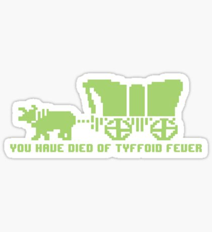 Ty-ffoid Fever Sticker