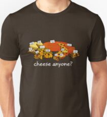 Cheese anyone white T-Shirt