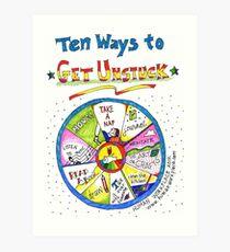 Ten Ways to Get Unstuck Art Print
