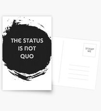 The Status is Not Quo Postcards