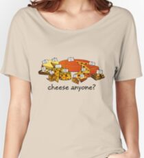 Cheese anyone? Women's Relaxed Fit T-Shirt