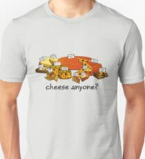 Cheese anyone? T-Shirt