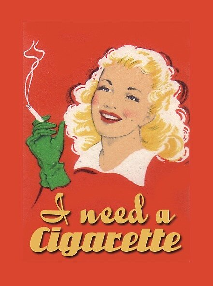 I Need a Cigarette  by WRIGHTCARDCO