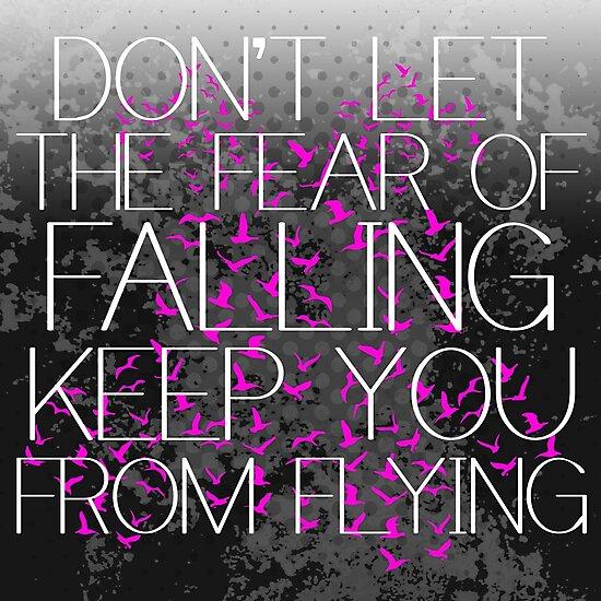 Don't fear flying bird art quote by artisticattitud
