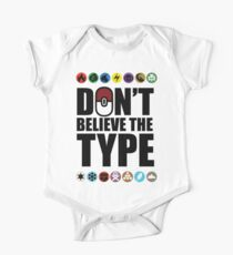 Don't Believe the Type One Piece - Short Sleeve
