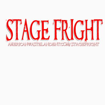 Stage Fright Web Series Shirt by Wastelander01