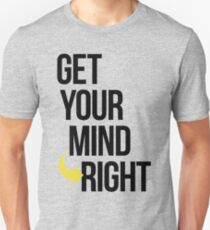 Get Your Mind Right By AiReal Apparel Unisex T-Shirt