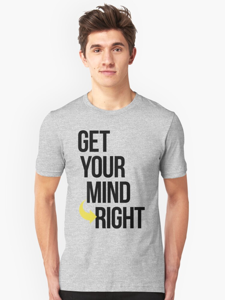 Get Your Mind Right By AiReal Apparel Unisex T-Shirt Front