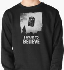 I Want To Believe  Pullover