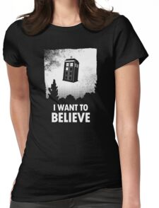 I Want To Believe  Womens Fitted T-Shirt