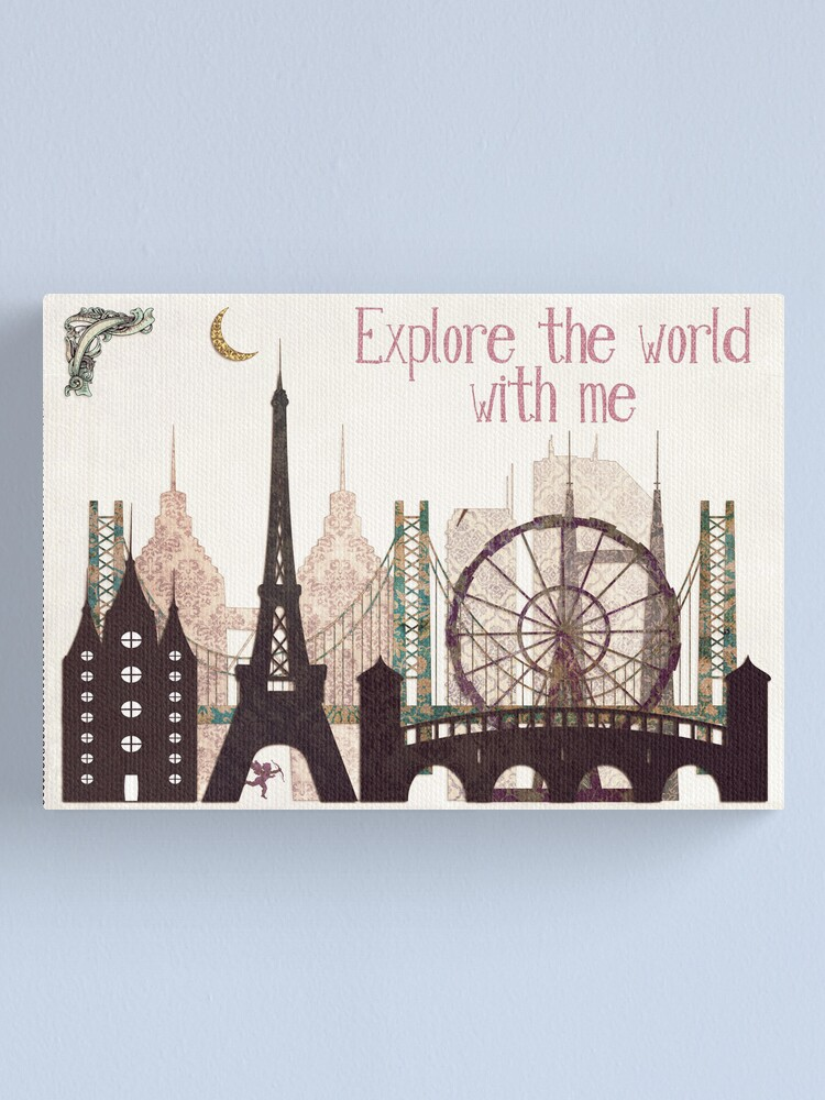 Alternate view of explore the world with me Canvas Print