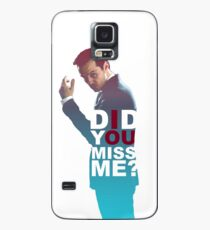 Moriarty - Did you miss me? Case/Skin for Samsung Galaxy