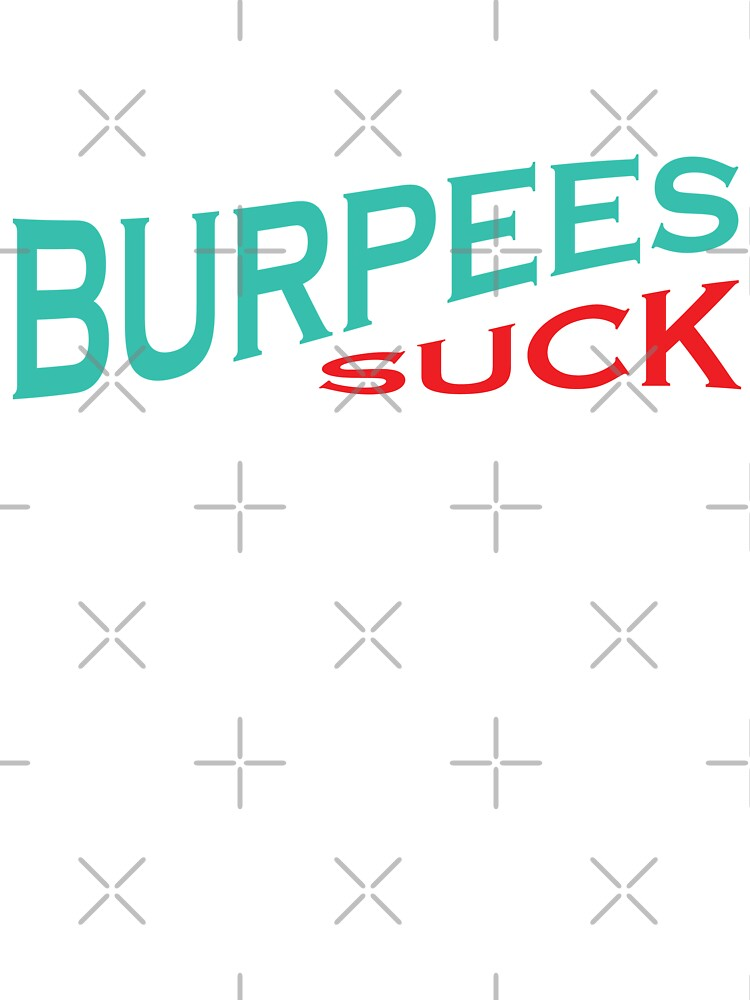 Burpees Suck Funny Crossfit Quote Baby One Piece