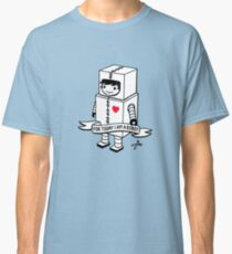 For today I am a robot Classic T-Shirt