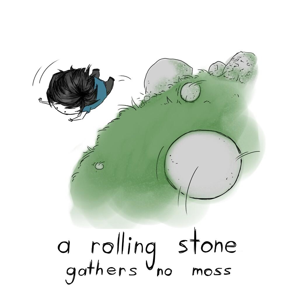 A Rolling Stone Gathers No Moss by FuyuNi