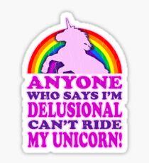 Funny Delusional Unicorn (Vintage Distressed Design) Sticker