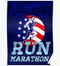 American Marathon Achieve Something Poster Poster