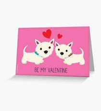 Be My Valentine – Westies Greeting Card