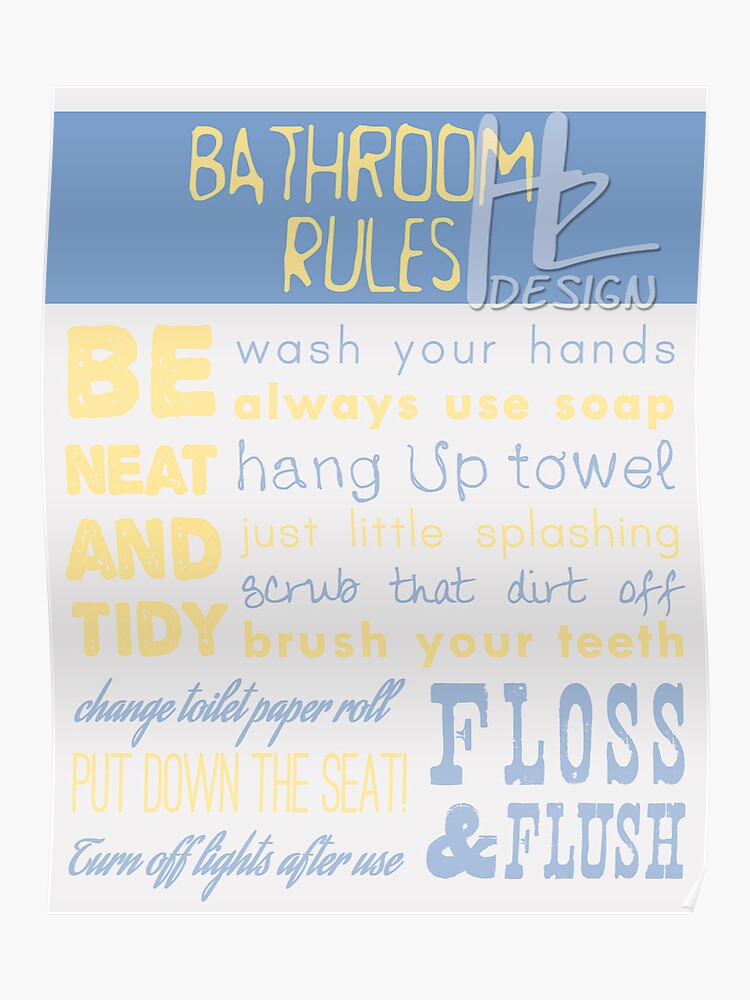 Bathroom Rules | Poster