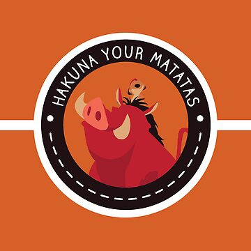 Hakuna Your Matatas by brittanacedes