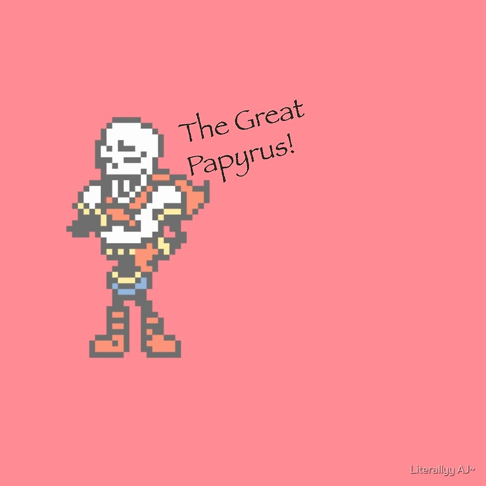 The Great Papyrus! | Undertale by Literallyy AJ~