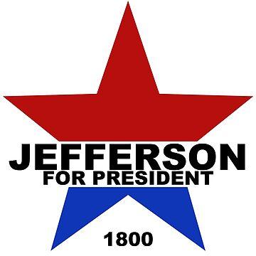Jefferson for President (2 colors) by danimariex