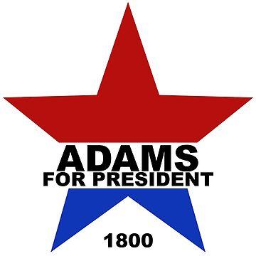 Adams for President by danimariex
