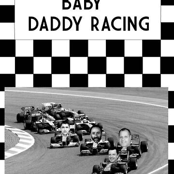 Baby Daddy Racing by GrundledRunt