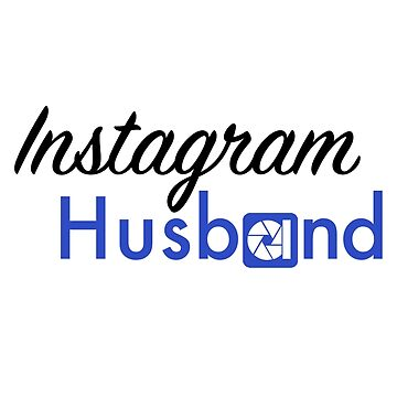 Instagram Husband - Cursive 2 by doucey