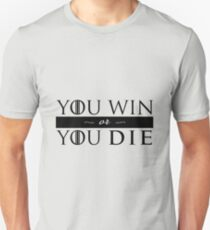 GoT - YOU WIN OR YOU DIE (black) T-Shirt