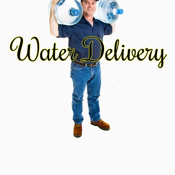 Water Delivery Shirt by MacRudd