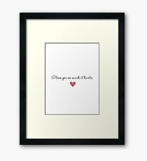 I Love You So Much It Hurts Valentine's Day Card Framed Print
