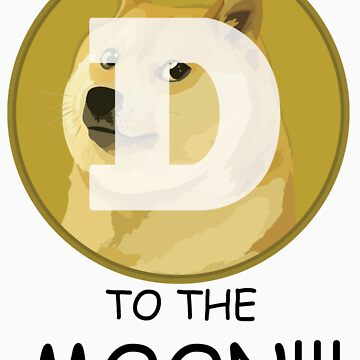 Dogecoin To The Moon!!! by Tombe-Stone
